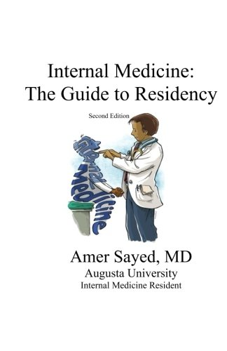 Internal Medicine: The guide to residency.