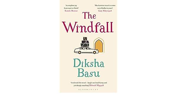 The Windfall (English Edition) eBook: Diksha Basu: Amazon.es ...