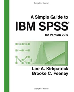 Amazon com: A Simple Guide to IBM SPSS Statistics - version