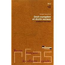 Droit européen et droits sociaux (Revue française des affaires sociales n°2)