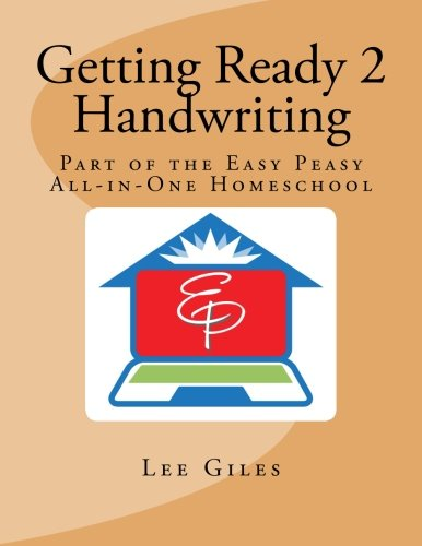 Getting Ready 2 Handwriting: Part of the Easy Peasy All-in-One Homeschool