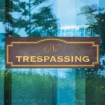 Classic Brown Window Cling 36x12 5-Pack No Trespassing CGSignLab
