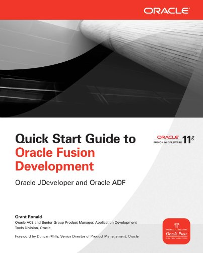 Download Quick Start Guide to Oracle Fusion Development: Oracle JDeveloper and Oracle ADF (Oracle Press) Pdf