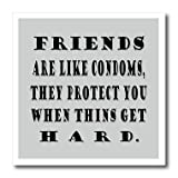 pics of condom - 3dRose RinaPiro - Crazy Friend Quotes - Friends are like condoms, they protect you when things get hard. - 10x10 Iron on Heat Transfer for White Material (ht_261473_3)