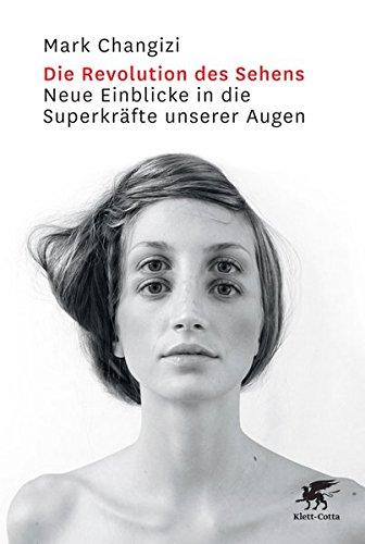 Die Revolution des Sehens: Neue Einblicke in die Superkräfte unserer Augen