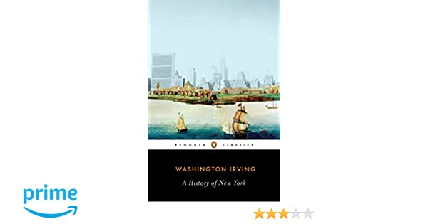 Knitting In The City Vk : A history of new york penguin classics : washington irving