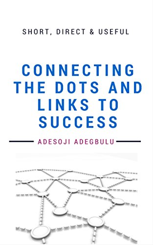 Dot Link (Connecting the DOTS and Links to Success: Finding your way from where you are to where you want to be.)