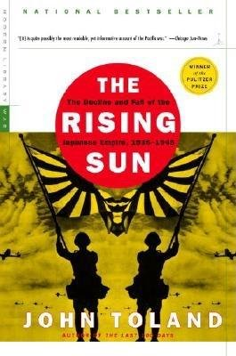 Download The Rising Sun( The Decline and Fall of the Japanese Empire 1936-1945)[RISING SUN -ML][Paperback] pdf