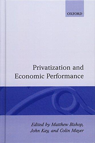 Privatization and Economic Performance by Oxford University Press