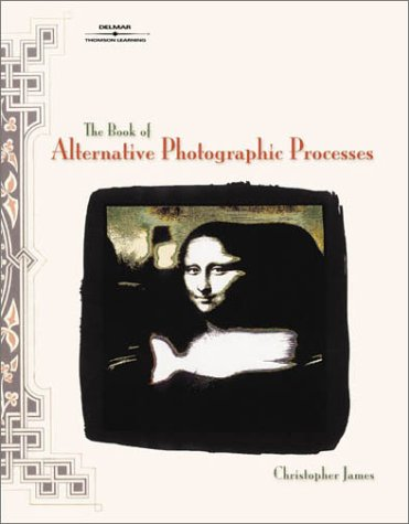 Pdf Photography The Book of Alternative Photographic Processes