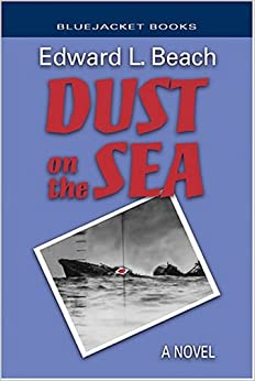 Amazon.com: Dust on the Sea: A Novel (Bluejacket Books ...