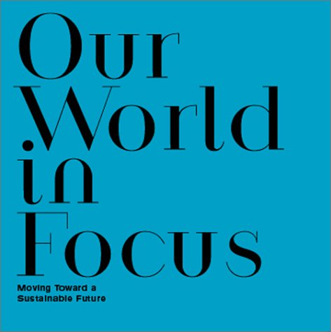 Stop Press: Our World in Focus: Moving Towrd a Sustainable Future