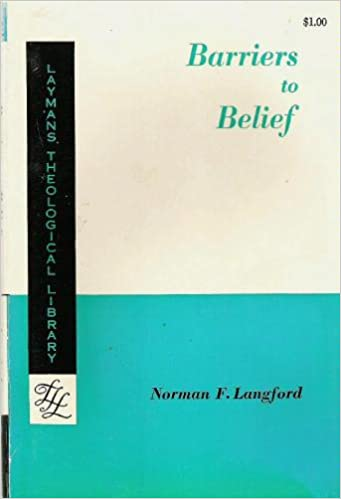 Barriers To Belief Norman F Langford Amazon Books