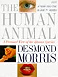 img - for The Human Animal: A Personal View of the Human Species book / textbook / text book