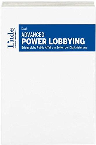advanced-power-lobbying-erfolgreiche-public-affairs-in-zeiten-der-digitalisierung