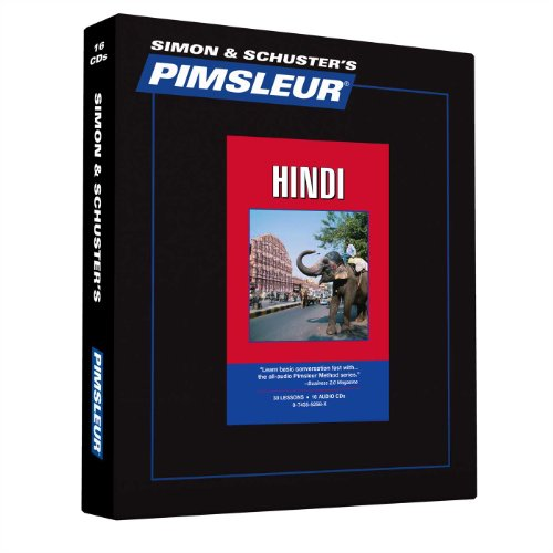 Pimsleur Hindi Level 1 CD: Learn To Speak And Understand Hindi With Pimsleur Language Programs (Comprehensive)