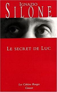 Le secret de Luc, Silone, Ignazio