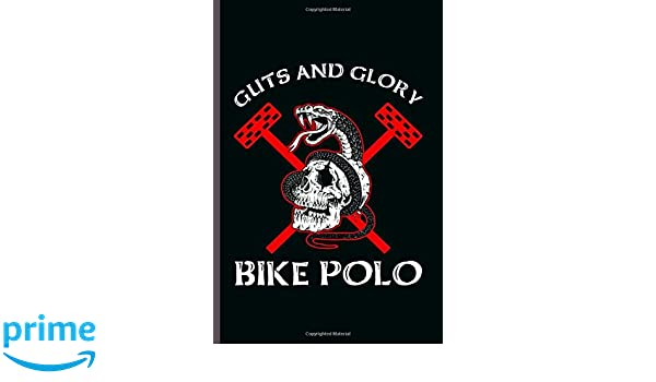 Guts and Glory Bike Polo: Cool Animated Design Notebook ...
