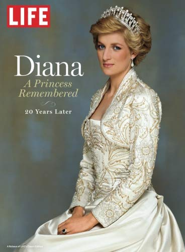 LIFE Diana: A Princess Remembered