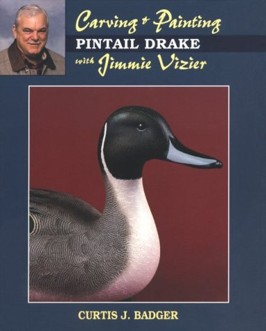 Carving & Painting a Pintail Drake with Jimmie Vizier