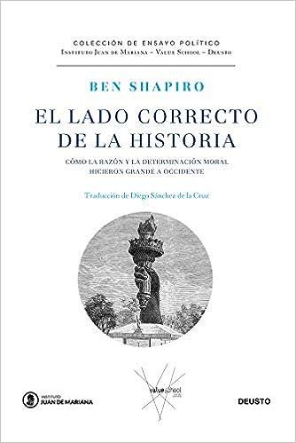El lado correcto de la historia de Ben Shapiro
