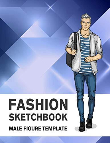 Fashion Sketchbook Male Figure Template: 440 Large Male Figure Template for Easily Sketching Your Fashion Design Styles and Building Your Portfolio