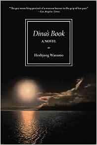 Dina's Book: A Novel: Herbjorg Wassmo, Nadia M. Christensen