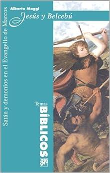 Book Jesus y Belcebu: Satan y Demonios en el Evangelio de Marcos (Spanish Edition) by Alberto Maggi (2000-12-04)