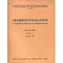 Antiquités nationales et internationales 1967 n° 3-4 / sommaire:phillips: introduction à l'histoire des nomades eurasiatiques -dikhit: découvertes des mégalithes en inde -
