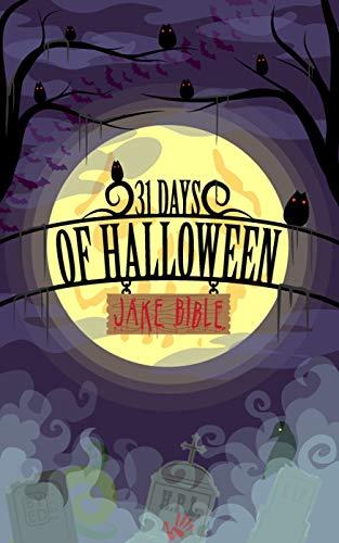 31 Days Of Halloween Horror (31 Days Of Halloween)