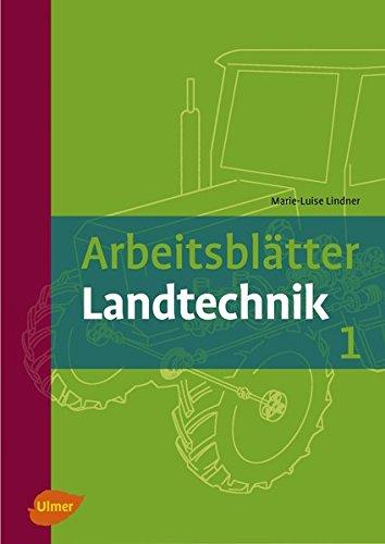 Arbeitsblätter Landtechnik 1