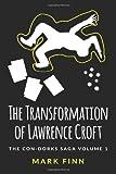 The Transformation of Lawrence Croft, Mark Finn, 1499339046