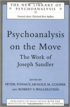 Book Psychoanalysis on the Move: The Work of Joseph Sandler (The New Library of Psychoanalysis)
