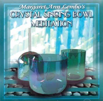 CD-Crystal-Singing-Bowl-Meditation-by-Margaret-Ann-Lembo