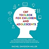 CBT Toolbox for Children and Adolescents: The