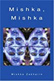 Mishka, Mishka, Mishka Zakharin, 0595317928
