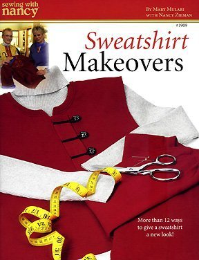 Sweatshirt Makeovers by Mary Mulari: Nancy Zieman (2005-01-01)