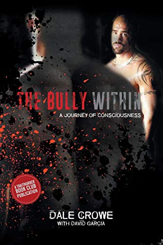The Bully Within: A Journey of Consciousness