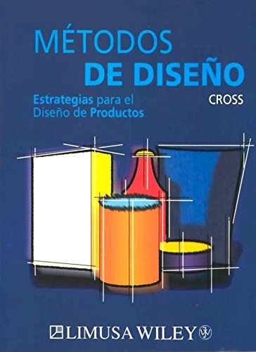 Descargar Libro Metodos De Diseno/ Design Methods Nigel Cross