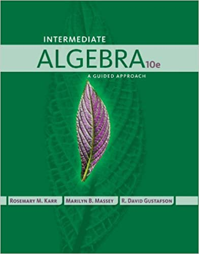 Intermediate algebra a guided approach 010 rosemary karr intermediate algebra a guided approach 10th edition kindle edition fandeluxe Image collections