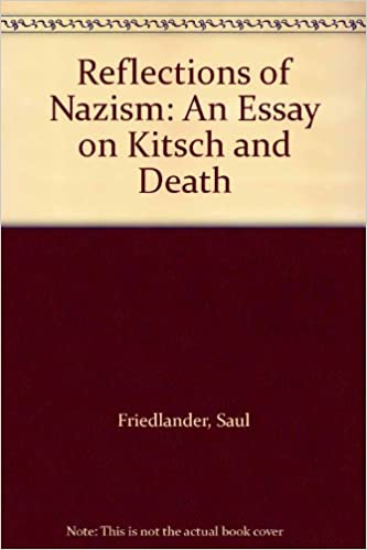 Ap English Essays Amazoncom Reflections Of Nazism An Essay On Kitsch And Death   Saul Friedlander Thomas Weyr Books Proposal Essay Topics Examples also Corruption Essay In English Amazoncom Reflections Of Nazism An Essay On Kitsch And Death  Narrative Essay Sample Papers