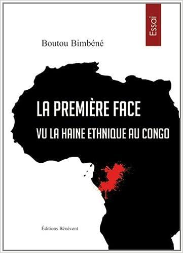 Lire La première face vu la haine ethnique au Congo pdf