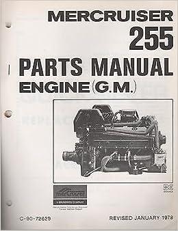 Rev  1-1978 MERCRUISER 255 ENGINE (G M ) PARTS MANUAL C-90