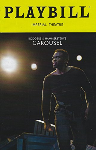 - Rodgers & Hammerstein's Carousel Playbill May 2018 on Broadway Imperial Theatre With Joshua Henry Jessie Mueller Renee Fleming