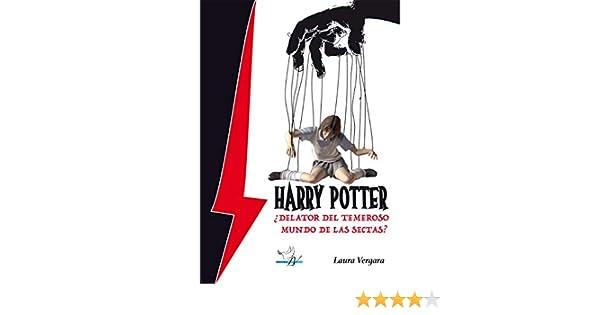 HARRY POTTER ¿DELATOR DEL TEMEROSO MUNDO DE LAS SECTAS? eBook ...
