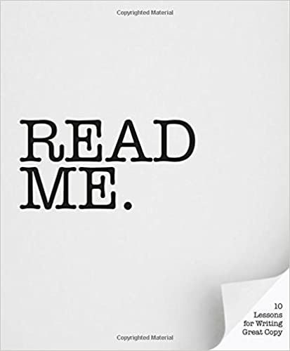 Book Title - Read Me: 10 Lessons for Writing Great Copy