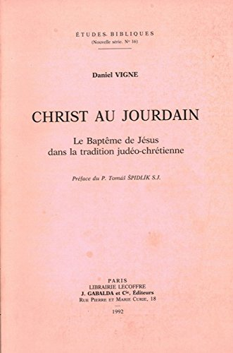 Christ Au Jourdain: Le Bapteme de Jesus Dans La Tradition Judeo-Chretienne (Etudes Bibliques) (French Edition) by Peeters