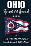 Ohio Adventures Journal: The Forests are Calling | Compliment Travel Guide & Camping Prompt Book | Record Campsite Lakes Fun Plateau Memories Trails ... Keepsake Flag Logbook (Ohio Adventure Hiking)