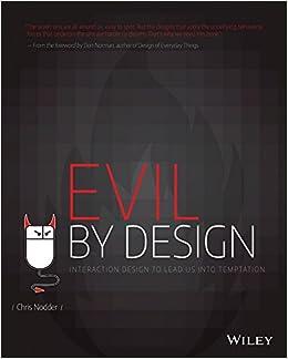 Book's Cover of Evil by Design: Interaction Design to Lead Us into Temptation (Inglés) Tapa blanda – Ilustrado, 7 junio 2013
