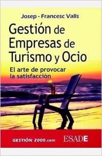 Gestion de Empresas de Turismo y Ocio (Spanish Edition)